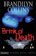 Brink of Death (#01 in Hidden Faces Series) Paperback