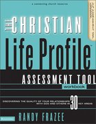 Christian Life Profile Assessment Tool Workbook (Connenting Church Resources Series) Paperback