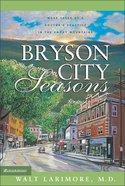 Bryson City Seasons Hardback
