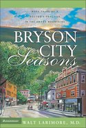 Seasons (#02 in Bryson City Series) Paperback