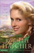 Loving Libby Paperback
