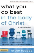 What You Do Best in the Body of Christ (Network Ministry Resources Series) Paperback