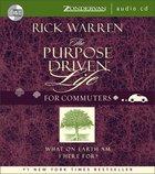 The Purpose Driven Life (Abridged, 4 CDS) (The Purpose Driven Life Series) CD