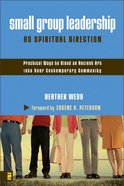 Small Group Leadership as Spiritual Direction Paperback