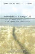 The Will of God as a Way of Life Paperback