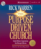 Purpose Driven Church (Abridged) (The Purpose Driven Church Series) CD