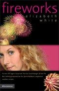 Fireworks Paperback
