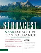 The NASB Strongest Exhaustive Concordance Hardback