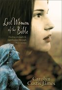 Lost Women of the Bible Hardback