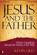 Jesus and the Father Paperback