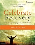 Celebrate Recovery (Updated 2005) (Leader's Guide) (Celebrate Recovery Series) Paperback