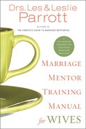 Marriage Mentor Training Manual For Wives Paperback