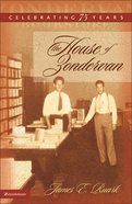 The House of Zondervan Hardback