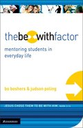 The Be With Factor Paperback