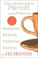Marriage Mentor Training Manual For Husbands Paperback