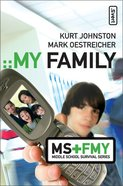 My Family (Middle School Survival Series) Paperback