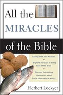 All the Miracles of the Bible Paperback