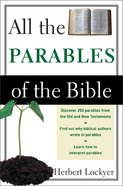 All the Parables of the Bible Paperback