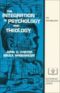 The Integration of Psychology and Theology eBook
