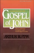 Exposition of the Gospel of John Paperback