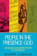 People in the Presence of God
