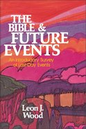 Bible and Future Events the Paperback