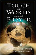 Touch the World Through Prayer Paperback