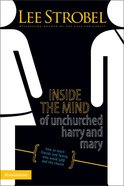 Inside the Mind of Unchurched Harry and Mary Paperback