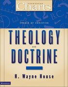 Charts of Christian Theology & Doctrine (Zondervan Charts Series)