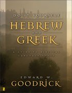 Do It Yourself Hebrew and Greek (2nd Edition) Paperback
