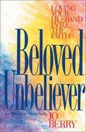 Beloved Unbeliever Paperback