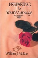 Preparing For Your Marriage Paperback