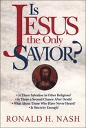 Is Jesus the Only Saviour? Paperback