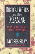Biblical Words and Their Meaning Paperback