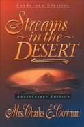 Streams in the Desert (Anniversary Ed.) Hardback