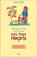 Getting Out of Your Kids Faces and Into Their Hearts Paperback