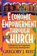 Economic Empowerment Through the Church Paperback
