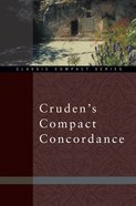 Cruden's Compact Concordance (Kjv Based)