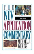 Matthew (Niv Application Commentary Series) Hardback