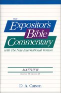 Matthew Ch 13-28 (#02 in Expositor's Bible Commentary New Testament Series) Paperback