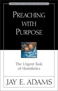 Preaching With Purpose Paperback
