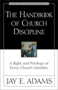 Handbook of Church Discipline Paperback