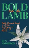 Bold as a Lamb Paperback