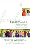 Family Walk (Walk Thru The Bible Series) Paperback