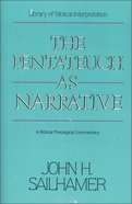 Pentateuch as Narrative the Paperback