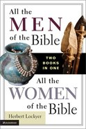 All the Men of the Bible/All the Women of the Bible Paperback