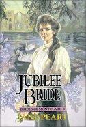 Jubilee Bride (#09 in Brides Of Montclair Series) Paperback
