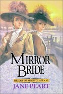 Mirror Bride (#10 in Brides Of Montclair Series) Paperback
