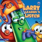 Larry Learns to Listen (Veggie Tales (Veggietales) Series) Board Book