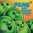 Peas and Thank You (Veggie Tales (Veggietales) Series) Board Book